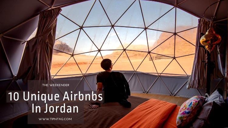 The Weekender - 10 Unique Airbnbs In Jordan | Amman