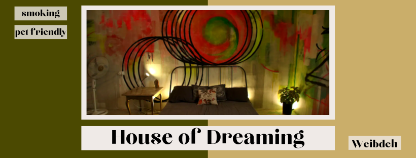 House of Dreaming | Weibdeh