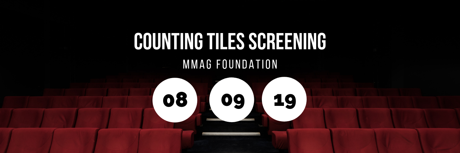 Screening of Counting Tiles @ MMAG Foundation