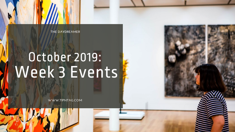 The Daydreamer - October 2019: Week 3 Events | Amman