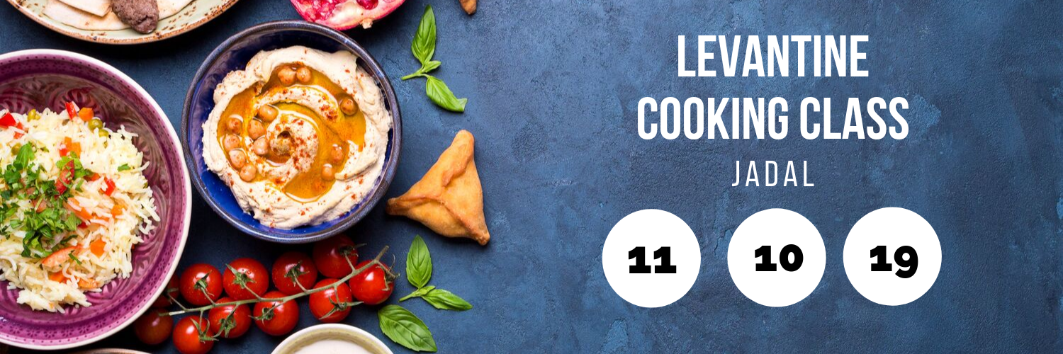 Levantine Cooking Workshop @ Jadal