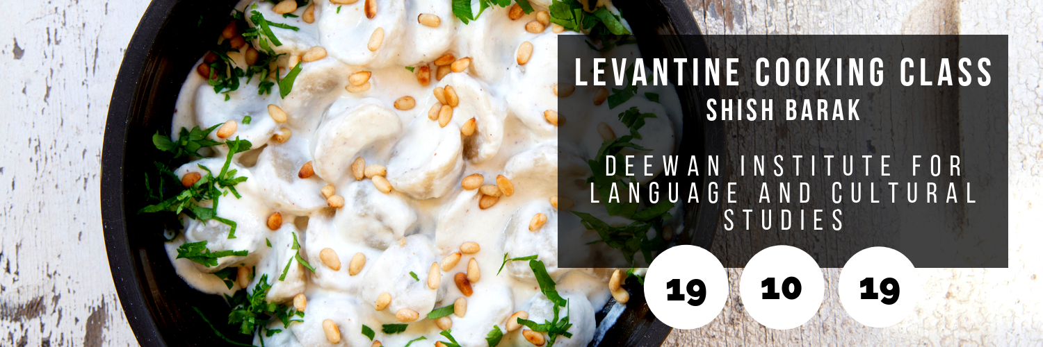 Levantine Cooking Class: Shish Barak @ Deewan Institute for Language and Cultural Studies
