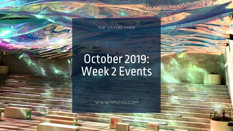 The Daydreamer - October 2019: Week 2 Events | Amman
