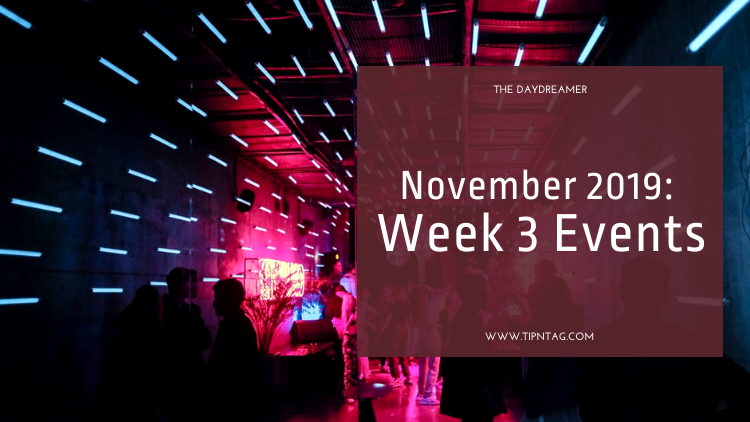 The Daydreamer - November 2019: Week 3 Events | Amman