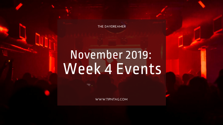 The Daydreamer - November 2019: Week 4 Events | Amman
