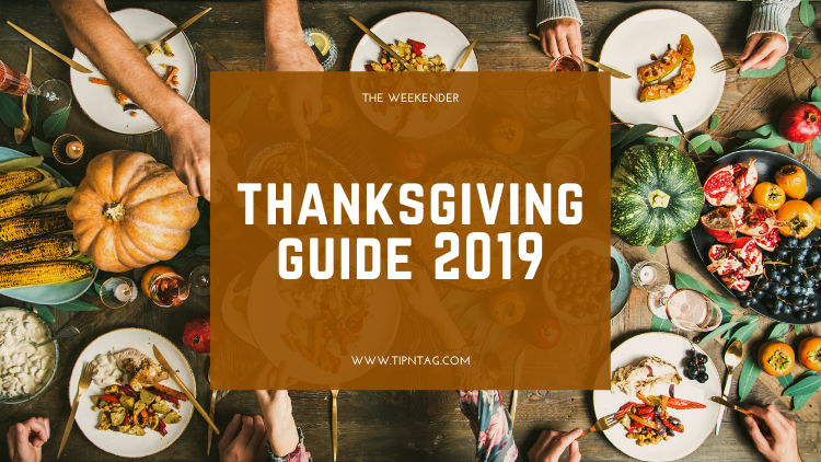 The Weekender - Thanksgiving Guide 2019 | Amman