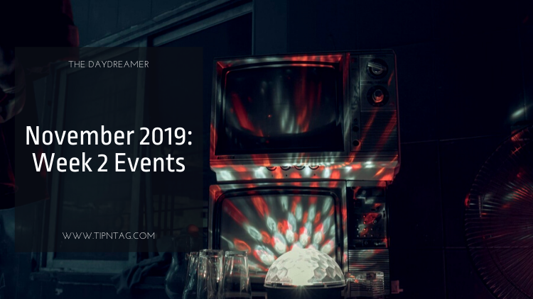 The Daydreamer - November 2019: Week 2 Events | Amman