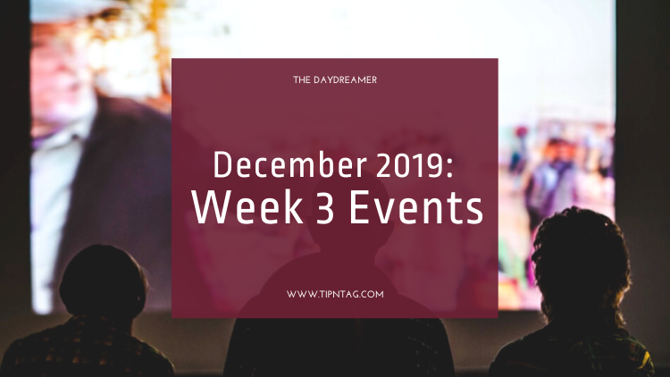 The Daydreamer - December 2019: Week 3 Events | Amman