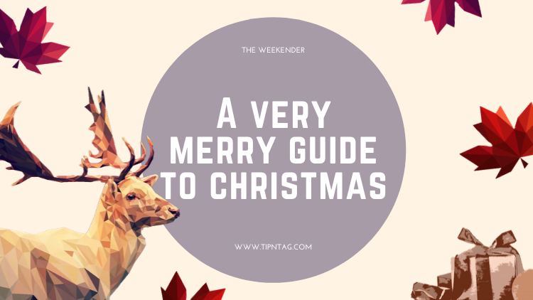 The Weekender - A Very Merry Guide to Christmas | Amman