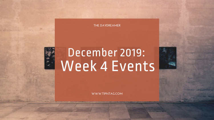 The Daydreamer - December 2019: Week 4 Events | Amman