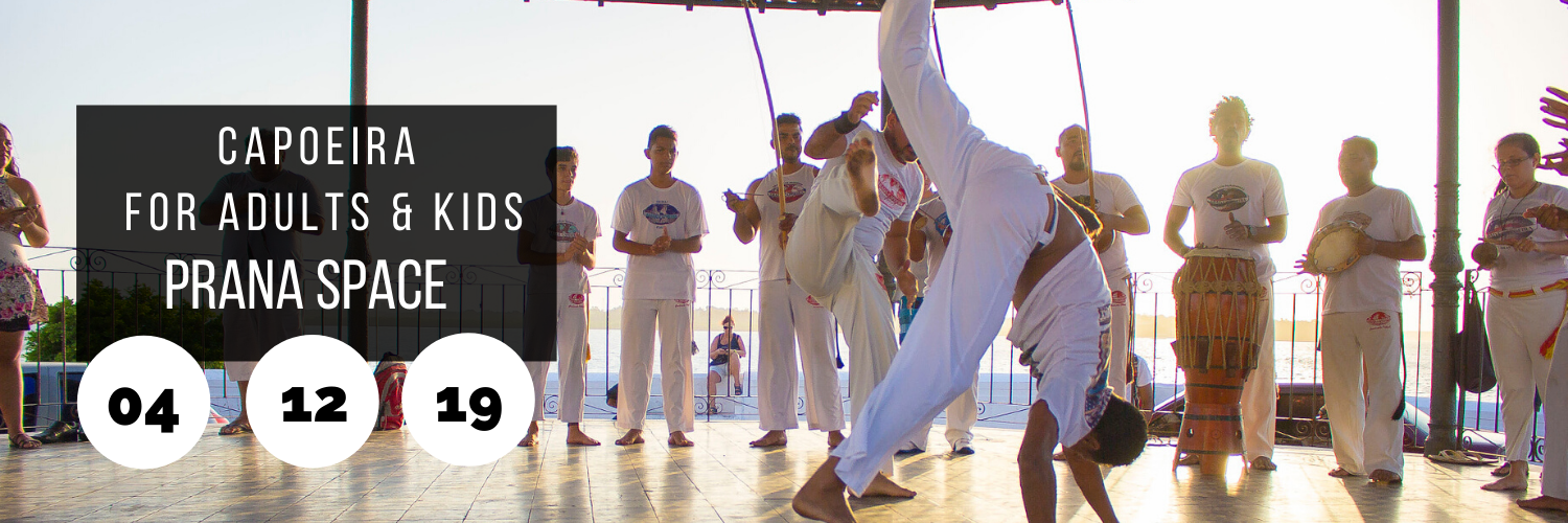 Capoeira for Adults & Kids @ Prana Space