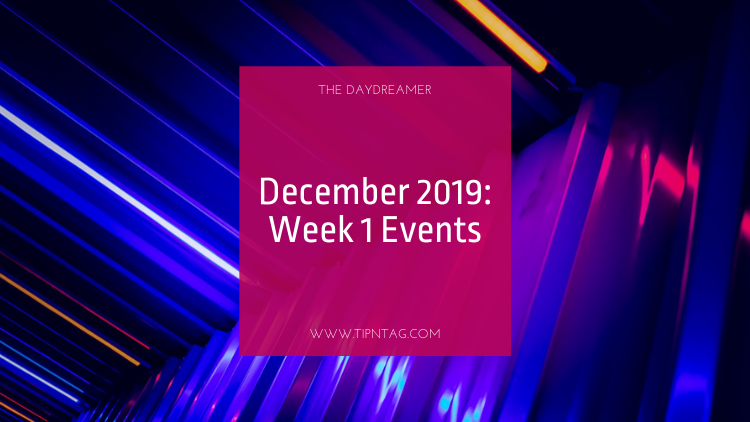 The Daydreamer - December 2019: Week 1 Events | Amman