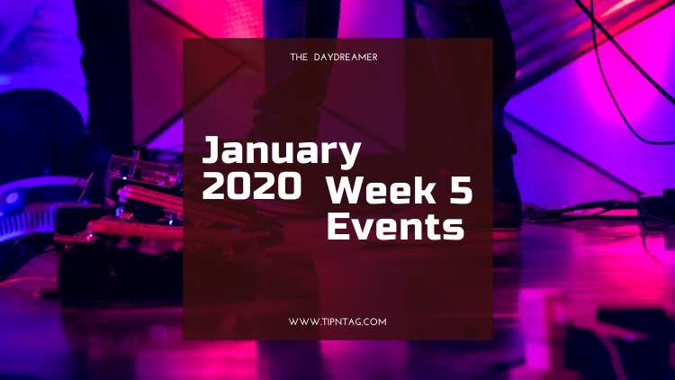 The Daydreamer - January 2020: Week 5 Events | Amman