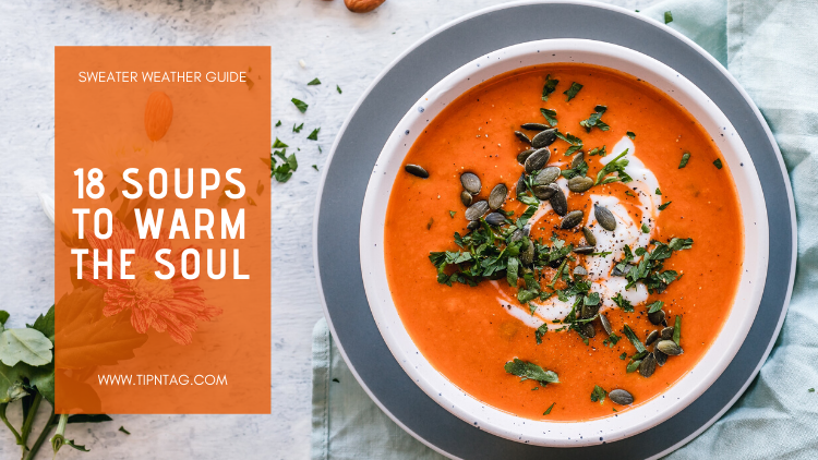 Sweater Weather Guide: 18 Soups to Warm the Soul | Amman
