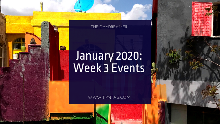 The Daydreamer - January 2020: Week 3 Events | Amman