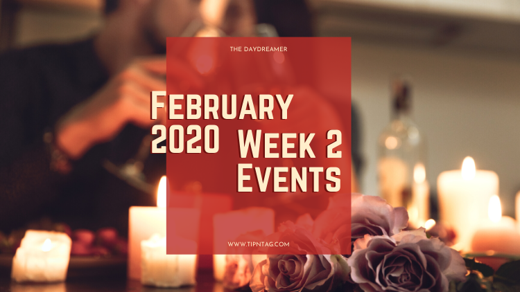 The Daydreamer - February 2020: Week 2 Events | Amman
