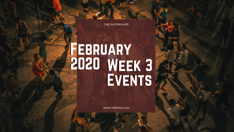 The Daydreamer - February 2020: Week 3 Events | Amman