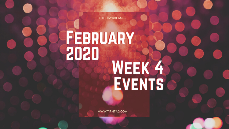 The Daydreamer - February 2020: Week 4 Events | Amman