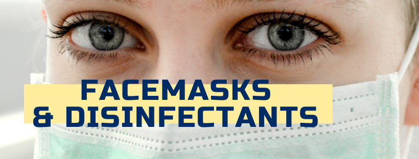 Facemasks & Disinfectants