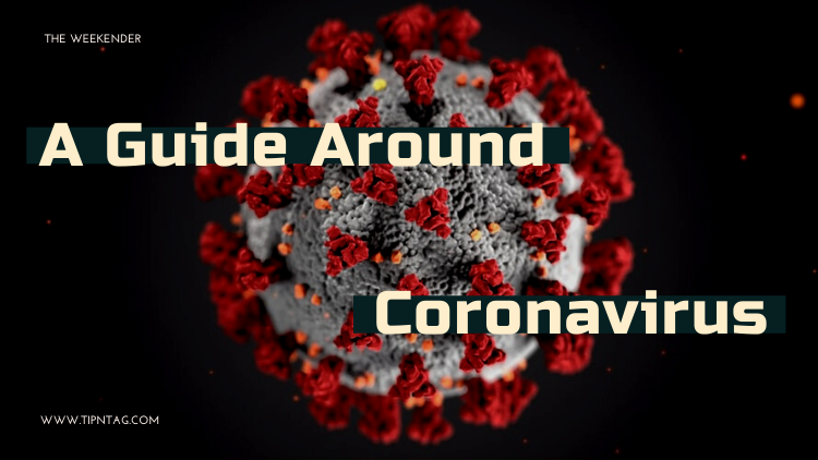 The Weekender - A Guide Around Coronavirus | Amman