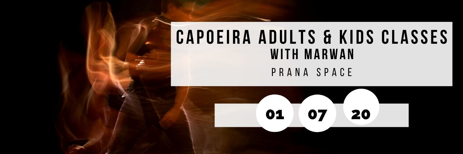 Capoeira Adults & Kids Classes with Marwan @ Prana Space