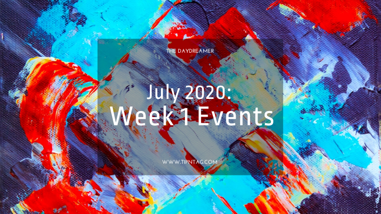 The Daydreamer - July 2020: Week 1 Events | Amman