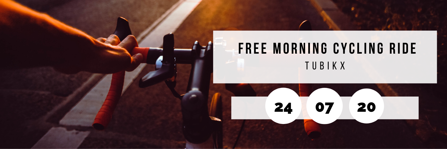 Free Morning Cycling Ride @ Tubikx