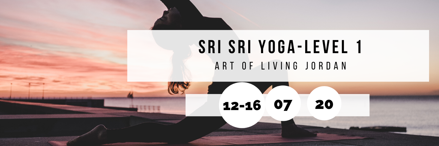 Sri Sri Yoga - Level 1 @ Art of Living Jordan
