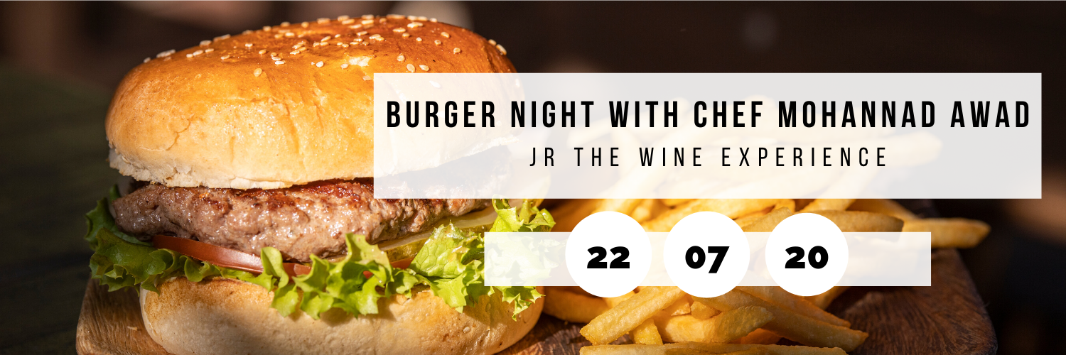 Burger Night with Chef Mohannad Awad @ JR The Wine Experience