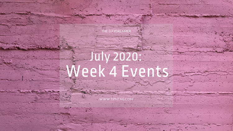 The Daydreamer - July 2020: Week 4 Events | Amman