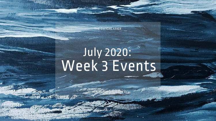 The Daydreamer - July 2020: Week 3 Events | Amman