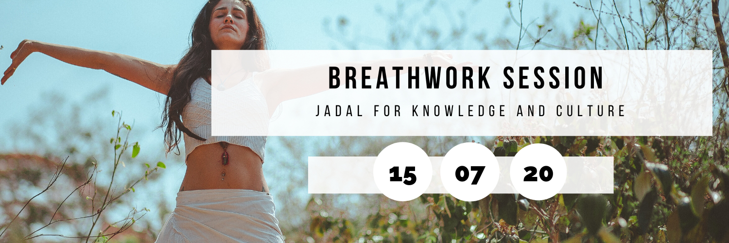 Breathwork Session @ Jadal for Knowledge and Culture